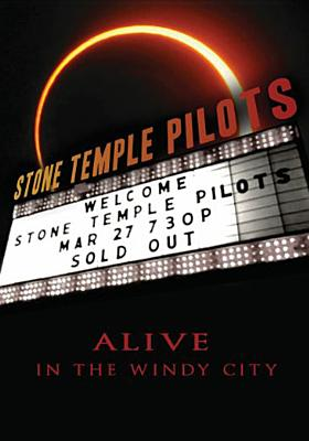 ALIVE IN WINDY CITY BY STONE TEMPLE PILOTS (DVD)